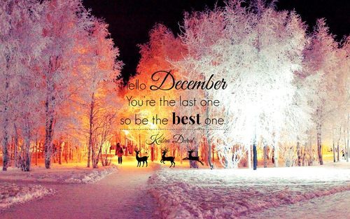 Top 12 Quotes To Say Hello And Welcome December Month