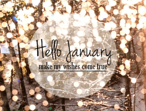 17 Welcome January Quotes Images Pictures To Say Hello To