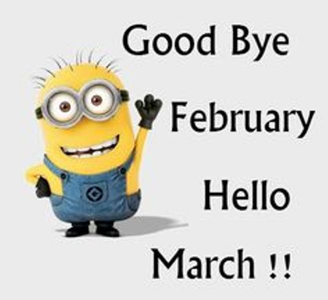 Welcome March Goodbye February Quotes Images And Pictures To Share