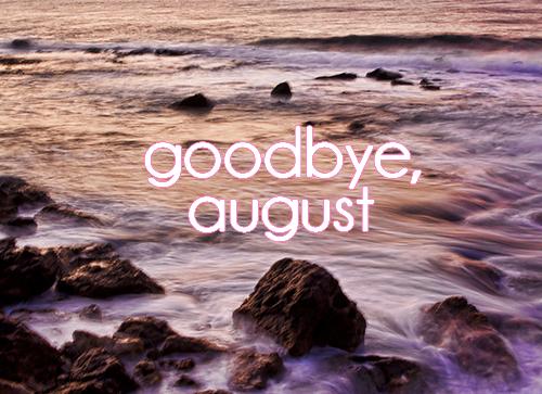Elegant Goodbye August