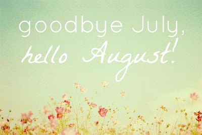 Beautiful Goodbye July Hello August