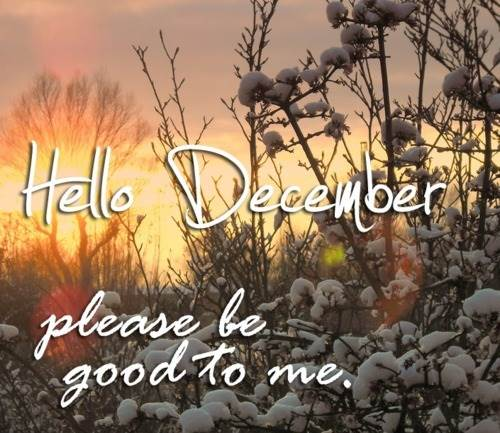 Hello December- Goodbye November Welcome December Pictures ...