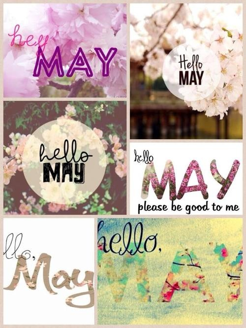 Welcome May Goodbye April Sayings